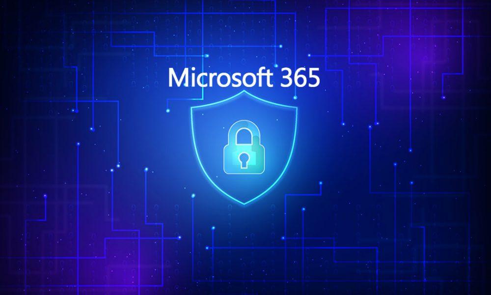 5 recursos do Microsoft 365 para proteger sua empresa