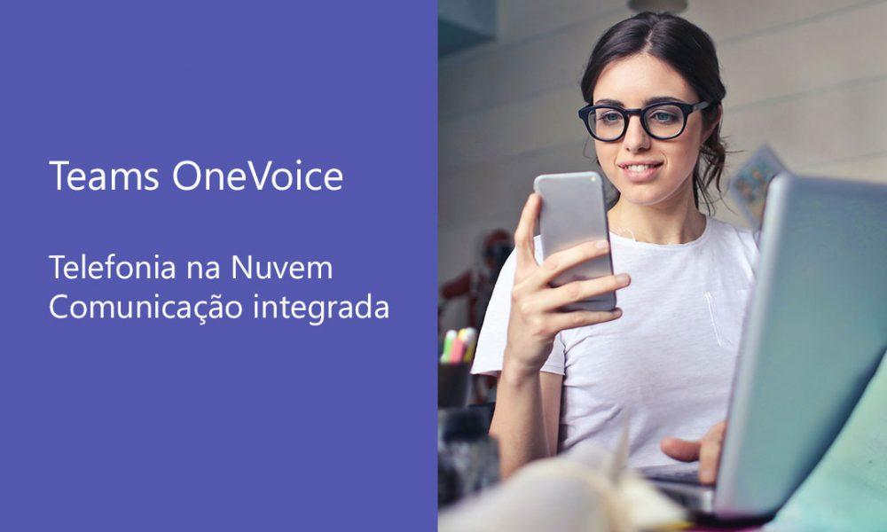 Advanced INFO lança Teams OneVoice, solução que integra telefonia fixa à Nuvem